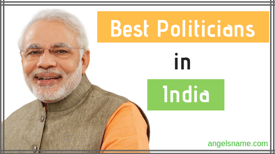 List of Best Politicians In India 2018