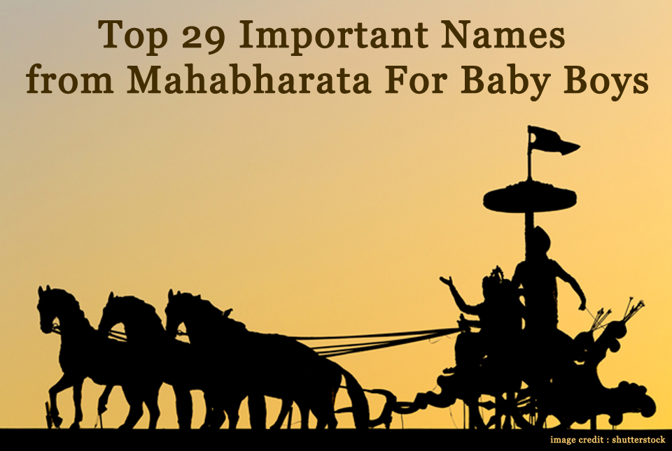 Top 29 Important Names from Mahabharata For Baby Boys