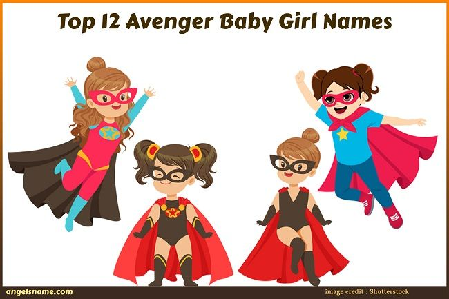 Top 12 Girl Names Inspired By Female Avenger Characters