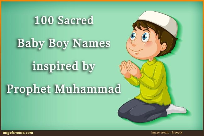 100 Sacred Baby Boy Names inspired by Prophet Muhammad