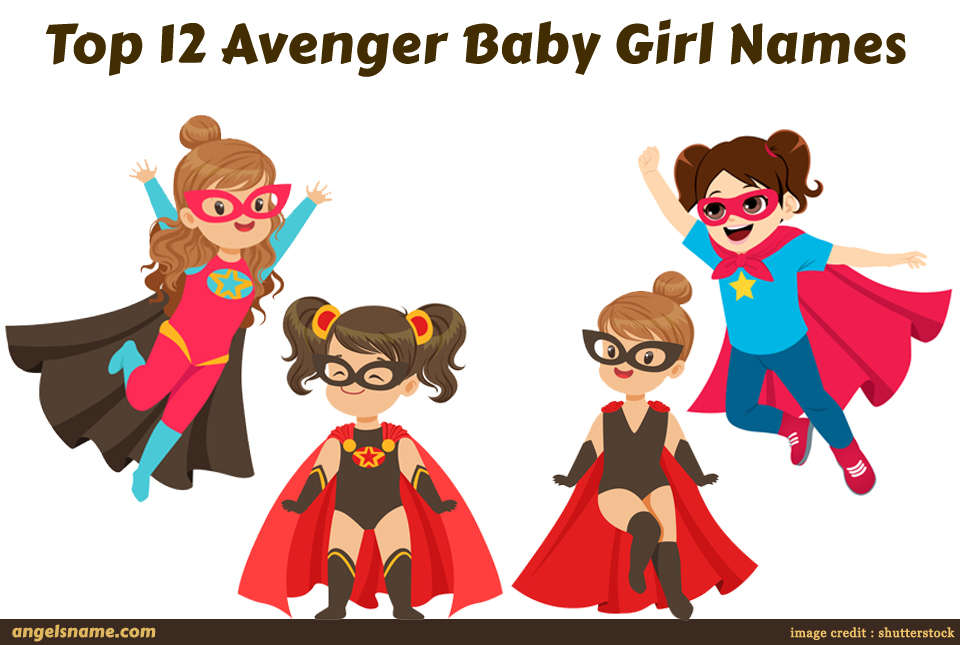 Top 12 Avenger Baby Girl Names